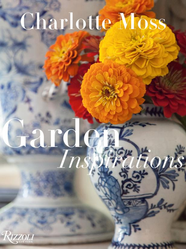 Charlotte Moss Design Book Features Ideas for the Garden