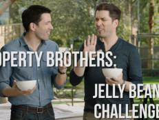 Watch the Property Brothers take the Jelly Bean Beanboozled Challenge on HGTV.com.
