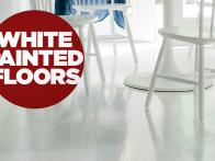 White Painted Floors? Yes!