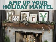 Amped-Up Holiday Mantel